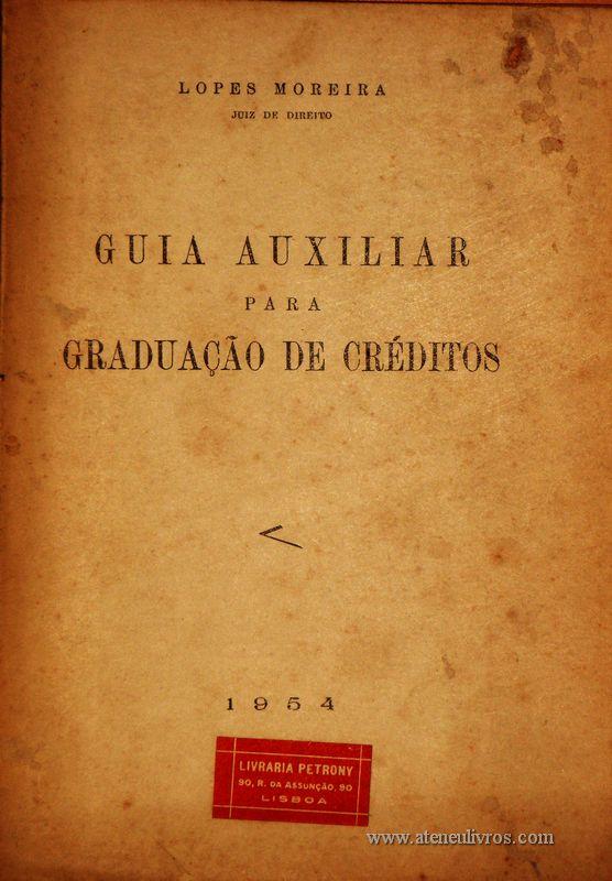 Lopes Moreira – Guia Auxiliar Para Graduação de Crédito - «€5.00»