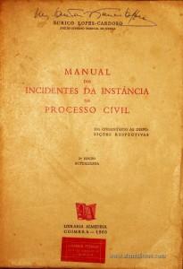 Eurico Lopes-Cardoso – Manual dos Incidentes da Instância em Processo Civil - «€15.00»