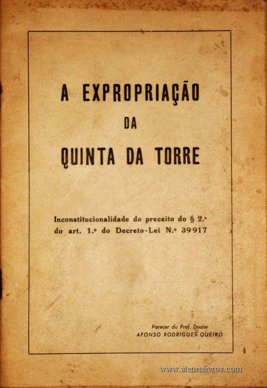 Afonso Rodrigues Queiró – A Expropriação da Quintada Torre «€10.00»