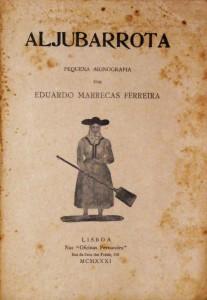 Aljubarrota «Pequena Monografia» «€40.00»