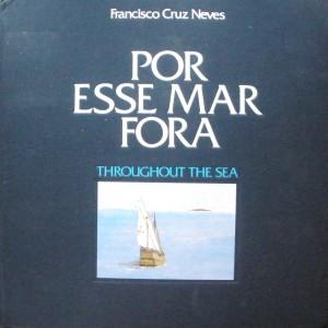 Por Esse Mar Fora  «€60.00»