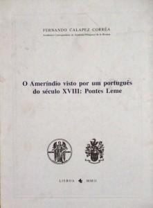 O Ameríndio Visto por um Português do Século XVIII: Pontes Leme «€12.00»