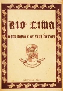 Rio Lima«O Seu Navio e os Seus Heróis» N.R.P.'Lima' «€15.00»