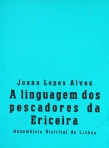 A Linguagem dos Pescadores da Ericeira «€40.00»