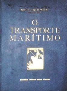 O Transporte Marítimo(Contrato de Transportes e de Seguro Marítimo) «€80.00»