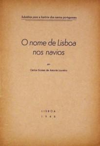 O Nome de Lisboa nos Navios(Subsídios Para a História dos Navios Portugueses) «€20.00«