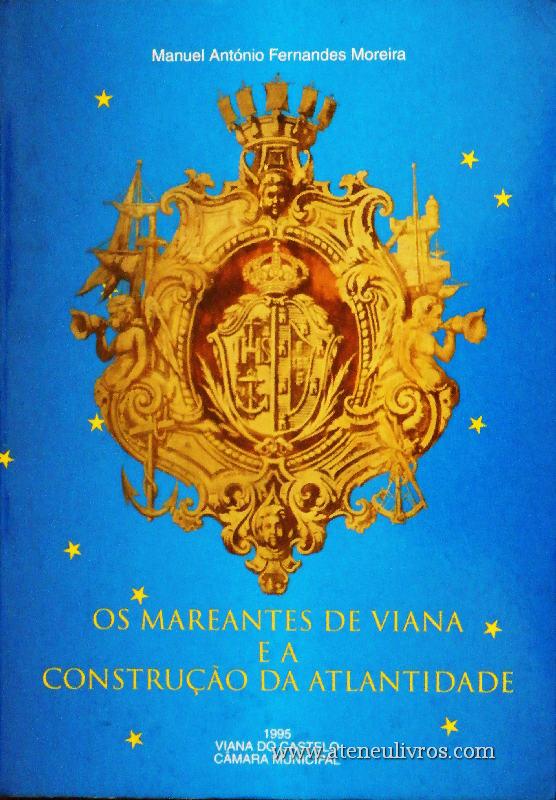 Os Mareantes de Viana e a Construção da Atlantidade «€30.00»