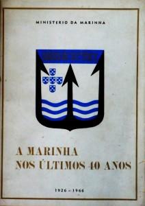 A Marinha nos Últimos 40 Anos (1926-1966) «€100.00»