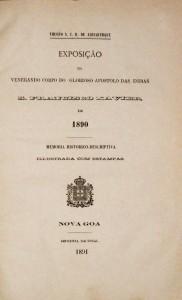 Exposição do Venerando Corpo do Glorioso Apostolo das Índias S. Francisco Xavier 1890 «€50.00»