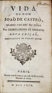 Vida de Dom João de Castro Quarto Viso- Rey da India «€200.00»