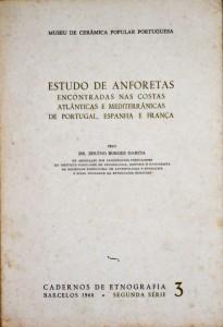 Estudo de Anforetas Encontradas nas Costas Atlânticas e Mediterrânicas de Portugal, Espanha e França «€25.00»