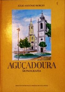 Aguçadoura «Monografia» «€60.00«