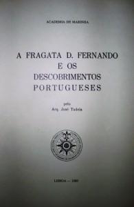 A Fragata D.Fernando e os Descobrimentos Portugueses