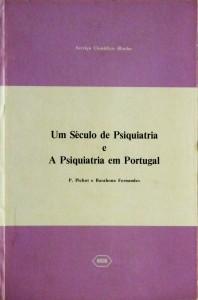 Um Século de Psiquiatria e a Psiquiatria em Portugal «€15.00»