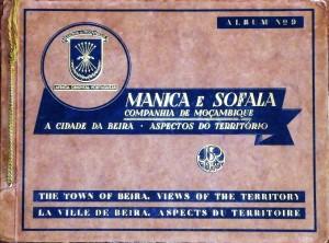 Álbum Fotográficos e Descritivos da Colónia de Moçambique - Manica e Sofala«Companhia de Moçambique - A Cidade da Beira - Aspectos do Território «€75.00»