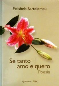Se Tanto Amo e Quero«Poesia»