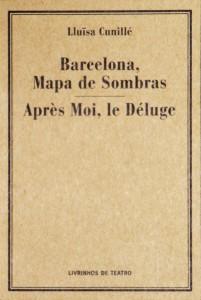 Barcelona Mapa de Sombras «Après Moi, le Déluge»
