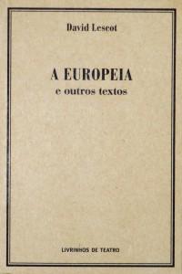 A Europeia e Outros Textos