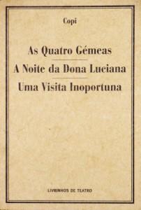 As Quatro Gémeas / A Noite de Dona Luciana / Uma Visita Inoportuna