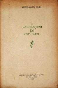 A Cana-de-Açúcar em Minas Gerais