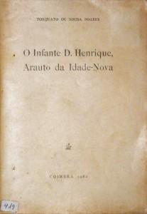 O Infante D.Henrique Arauto da Idade-Nova
