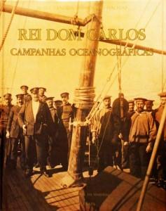Rei Dom Carlos«Campanhas Oceanográficas»