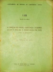 A Viagem do Navio « Santiago» a Serra Leoa e Rio de S.Domingos em 1526