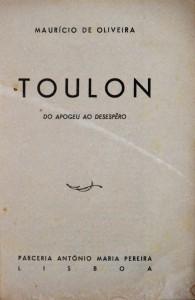 Toulon do Apogeu ao Desespero