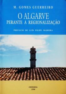 O Algarve Perante a Regionalização