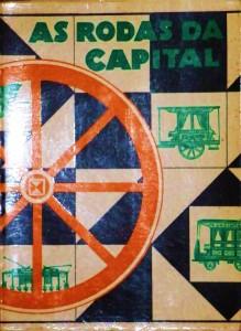 As Roda da Capital