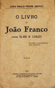 O Livro de João Franco Sobre El-Rei D.Carlos