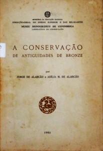 A Conservação de Antiguidade de Bronze