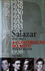 Salazar a Construção do Mito