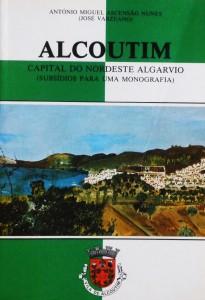 Alcoutim - Capital do Nordeste Algarvio(Subsídio Para Uma Monografia)