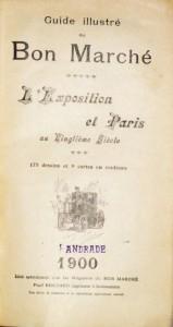 Guide illustré da Bon Marché «L'Exposition Et Paris 1900