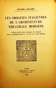 Les Origines Italiennes de L'Architectura Thétrale Moderne