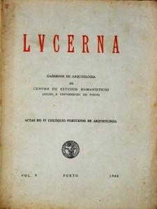LVCERNA - Vol. V (Actas do VI Colóquio Portuense de Arqueologia) 4 do 6 de 1965