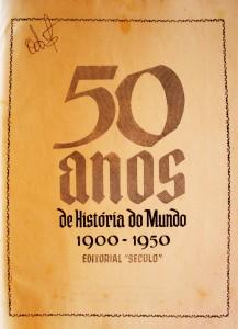50 Anos de História 1900-1950