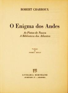 O Enigma dos Andes «As Pistas de Nazca a Biblioteca dos Atlantes»