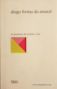 Diogo Freitas do Amaral - Poemas da Minha Vida «€5.00»