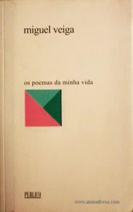 Miguel Veiga - Poemas da Minha Vida «€5.00»