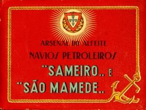"""Arsenal do Alfeite Navios Petroleiros """"Sameiro...e """"São Mamede..."""