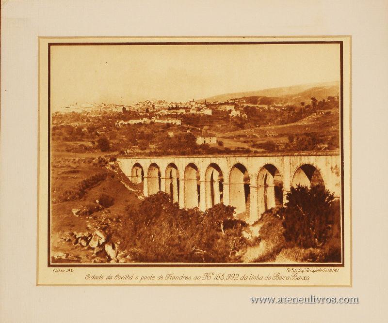 Cidade da Covilhã e Ponte de Flandres «30cm x25cm» «€10.00»