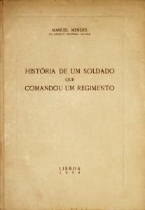História de um Soldado que Comandou um Regimento