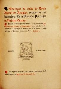 D. Isabel de Aragão « A Evolução do Culto de Dona Isabel de Aragão / Esposa do Rei Lavrador / Dom Dinis de Portugal (A Rainha Santa)