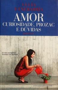 Amor Curiosidade, Prozac e Dúvivas «€5.00»
