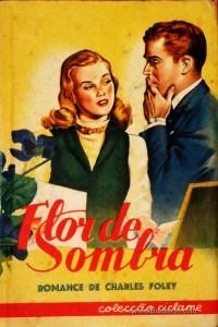 Flor de Sombra «€5.00»