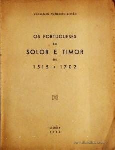Os Portugueses em Solor e Timor de 1515 a 1702