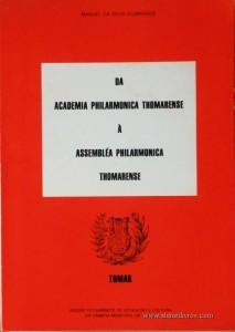 Da Academia Philarmonica Thomarense á Assembléa Philarmonica Thomarense