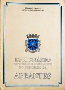 Dicionário Toponímico e Etimológico do Concelho de Abrantes